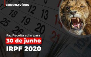 Coronavirus Faze Receita Adiar Declaracao De Imposto De Renda Contabilidade - Contabilidade em Presidente Epitácio - SP | ERS Contabilidade