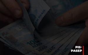 Fim Do Fundo Pis Pasep Nao Acaba Com O Abono Salarial Do Pis Pasep Contabilidade - Contabilidade em Presidente Epitácio - SP | ERS Contabilidade