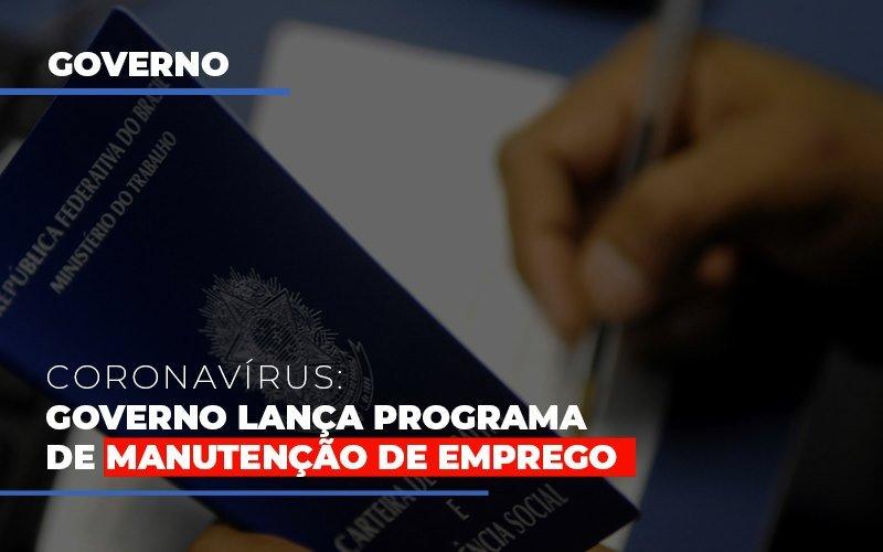 Governo Lanca Programa De Manutencao De Emprego Contabilidade - Contabilidade em Presidente Epitácio - SP | ERS Contabilidade