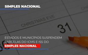 Suspensao De Parcelas Do Icms E Iss Do Simples Nacional Contabilidade - Contabilidade em Presidente Epitácio - SP | ERS Contabilidade