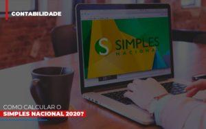 Como Calcular O Simples Nacional 2020 - Contabilidade em Presidente Epitácio - SP | ERS Contabilidade