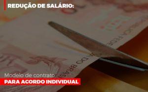 Reducao De Salario Modelo De Contrato Para Acordo Individual - Contabilidade em Presidente Epitácio - SP | ERS Contabilidade