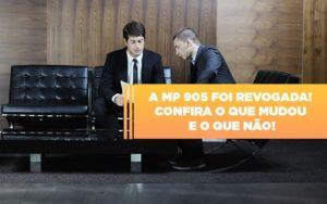 A Mp 905 Foi Revogada Confira O Que Mudou E O Que Nao - Contabilidade em Presidente Epitácio - SP | ERS Contabilidade