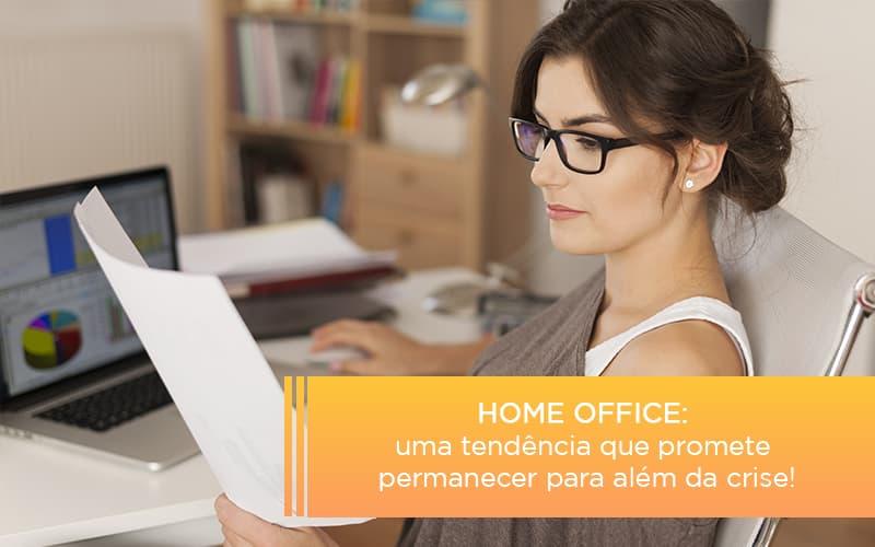 Home Office Uma Tendencia Que Promete Permanecer Para Alem Da Crise - Contabilidade em Presidente Epitácio - SP | ERS Contabilidade