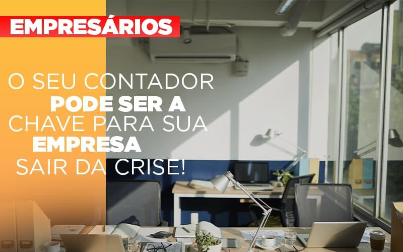 Contador E Peca Chave Na Retomada De Negocios Pos Pandemia - Contabilidade em Presidente Epitácio - SP | ERS Contabilidade