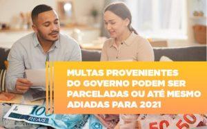 Vai Um Pouco De Folego Multas Do Governo Podem Ser Parceladas - Contabilidade em Presidente Epitácio - SP | ERS Contabilidade