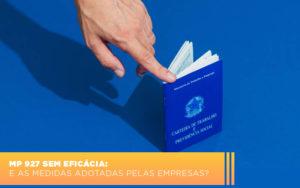 Mp 927 Sem Eficacia E As Medidas Adotadas Pelas Empresas - Contabilidade em Presidente Epitácio - SP | ERS Contabilidade