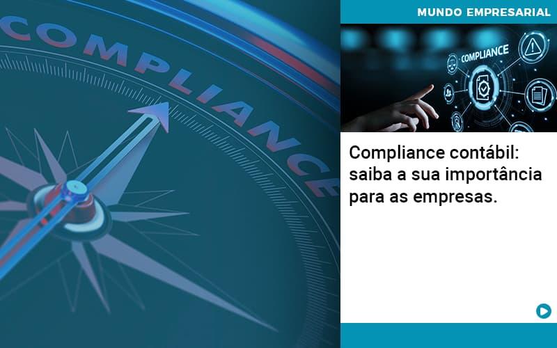 Compliance Contabil Saiba A Sua Importancia Para As Empresas - Contabilidade em Presidente Epitácio - SP   ERS Contabilidade