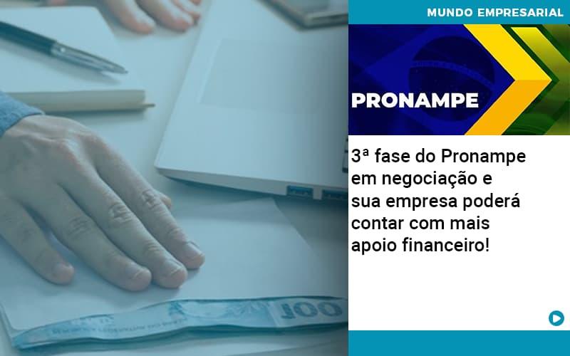 3 Fase Do Pronampe Em Negociacao E Sua Empresa Podera Contar Com Mais Apoio Financeiro - Contabilidade em Presidente Epitácio - SP | ERS Contabilidade